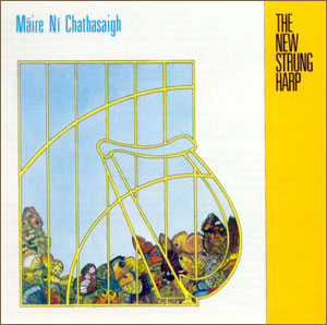 The New Strung Harp Máire Ni Chathasaigh 1985,1997